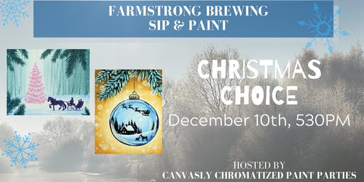 Christmas Choice Paint & Sip @ Farmstrong