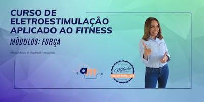 Curso de Eletroestimulação Aplicado ao Fitness: Módulo FORÇA
