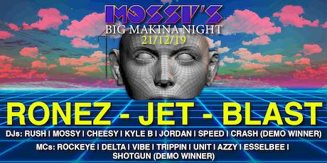 Mossy's Big Xmas Makina Night tickets