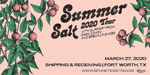 Summer Salt w/ Okey Dokey & Breakup Shoes