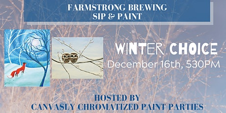 Winter Choice Paint & Sip @ Farmstrong tickets