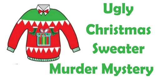 Ugly Christmas Sweater Murder Mystery Party