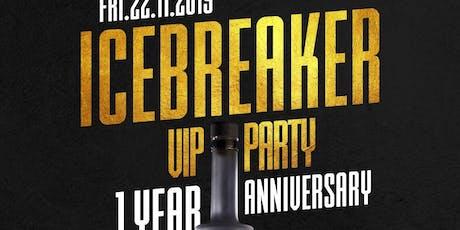 Icebreaker 1 Year Aniversary tickets