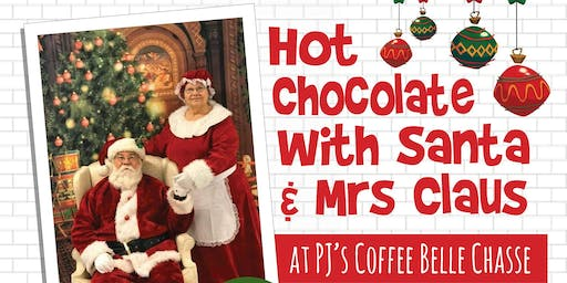 Hot Chocolate with Santa & Mrs Claus at PJ's Belle Chasse