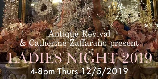 Antique Revival and Catherine Zaffarano present Ladies Night