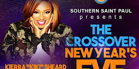 "The Crossover New Year's Eve Celebration, Featuring  Kierra ""KiKi"" Sheard tickets"