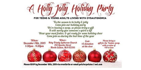 A Holly Jolly Holiday Party for those with Dysautonomia tickets