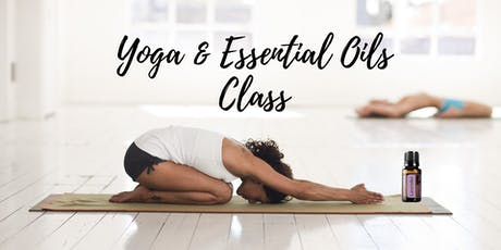 Yoga & Essential Oils Class tickets