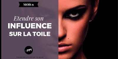 #PPV LOFT Étendre son Influence sur la Toile - Paris