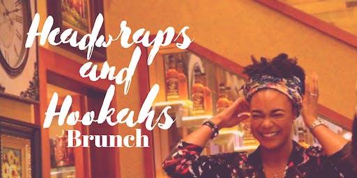 Headwraps and Hookahs Brunch