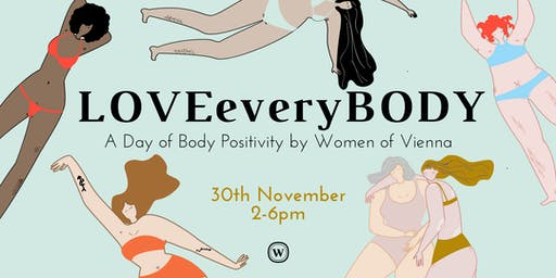 LOVEeveryBODY - A Day of Body Positivity by Women of Vienna