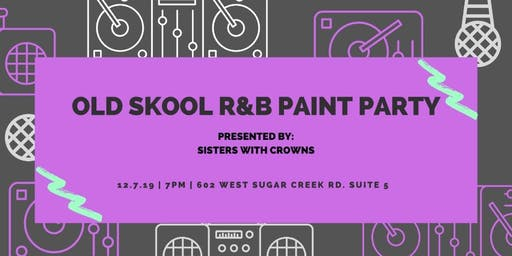 Old Skool PAINT PARTY