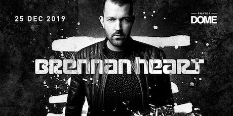 BRENNAN HEART pres. by Prater DOME Tickets