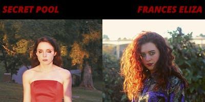 Frances Eliza w/ Secret Pool