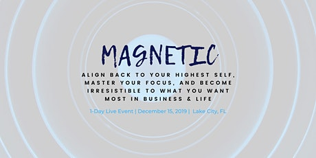 MAGNETIC: 1-Day Personal + Professional Growth Workshop tickets