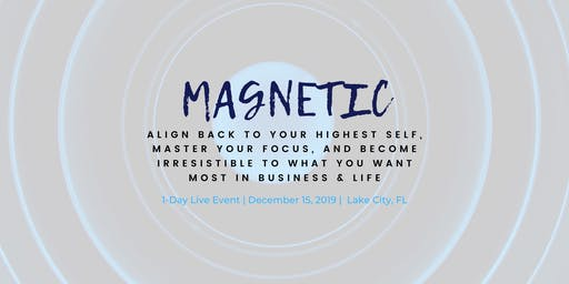 MAGNETIC: 1-Day Personal + Professional Growth Workshop