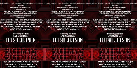 """""""Such Hawks Such Hounds"""" Screening - Performing Live FATSO JETSON tickets"""