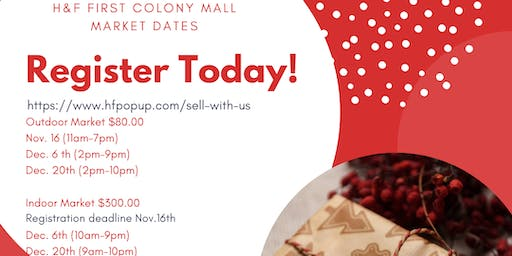 Vendors wanted at First Colony Mall  Holiday Pop-Up market!