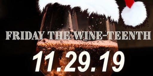 Friday the Wine-Teenth