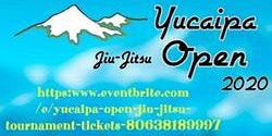 Yucaipa Open (Jiu Jitsu Tournament)