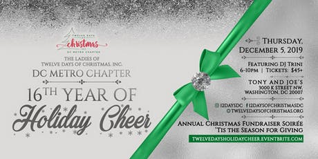 Twelve Days of Christmas, Inc. Metro DC Chapter 16th Year of Holiday Cheer tickets