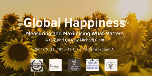Global Happiness: Measuring and Maximising What Matters
