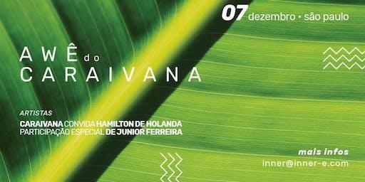 AWÊ do Caraivana #7