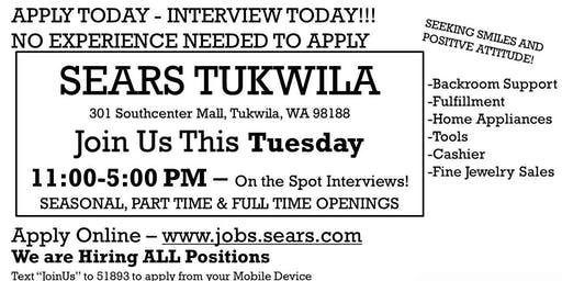 Sears Tukwila Hiring Event - TUESDAY 11/12 11:00am-5:00pm - APPLY TODAY!