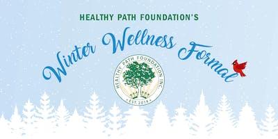 Healthy Path Foundation's Winter Wellness Formal