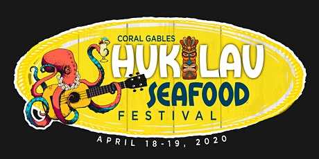 CORAL GABLES HUKILAU SEAFOOD & MUSIC FESTIVAL tickets