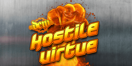 Hostile Virtue presented by Dungeon Championship Wrestling tickets