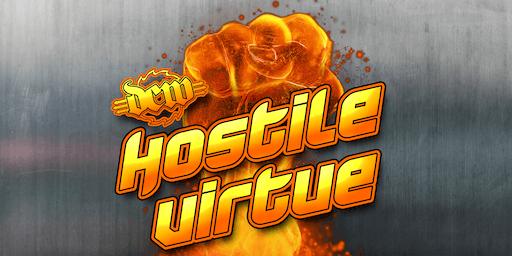 Hostile Virtue presented by Dungeon Championship Wrestling