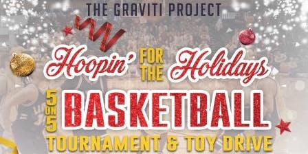 Hoopin' for the Holidays 5-on-5 Basketball Tournament & Toy Drive