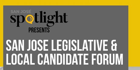 San José Spotlight Candidate Forum - State and local races tickets