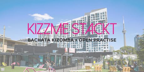 KizzMe STACKT - Bachata Kizomba DANCE PARTY + OPEN PRACTISE tickets