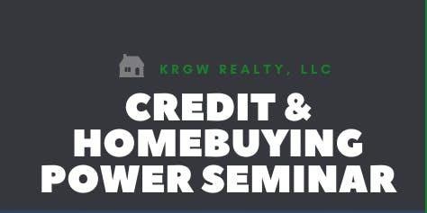 Credit & Home Buying Power Seminar