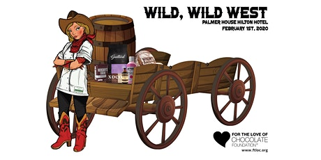 For the Love of Chocolate Annual Spectacle, Wild, Wild West! tickets