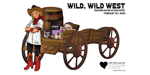 For the Love of Chocolate Annual Spectacle, Wild, Wild West!