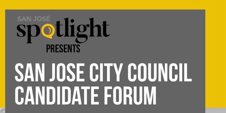 San José Spotlight Candidate Forum - San Jose City Council races tickets
