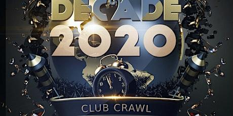 Decade NYE Club Crawl Party Event 2019-2020 tickets
