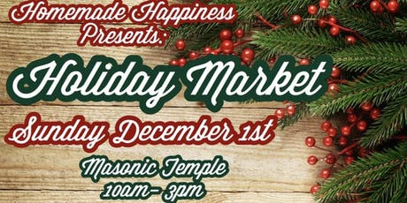 Homemade Happiness Holiday Market tickets