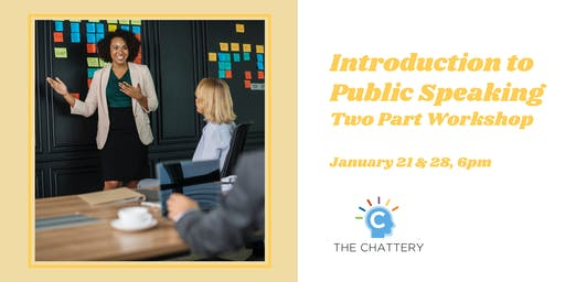 Introduction to Public Speaking - Two Part Workshop
