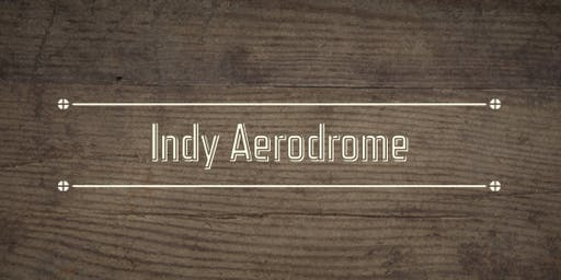 Indy Aerodrome December Salon