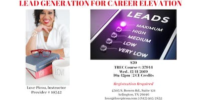 Real Estate CE Training - LEAD GENERATION FOR CAREER ELEVATION