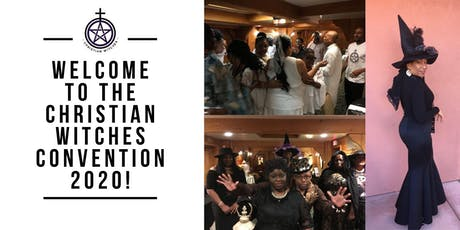 CHRISTIAN WITCHES CONVENTION 2020! tickets