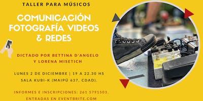 • Taller para Músicos • Comunicación, Fotos, Videos & Redes