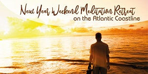 New Year Weekend Meditation Retreat on the Atlantic...
