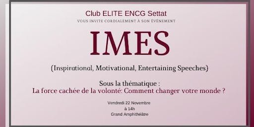 IMES(inspirational motivational entertaining speeches)