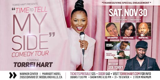 """""""TIME TO TELL MY SIDE"""" Comedy Tour presented by Torrei Hart"""