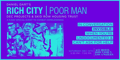 RICH CITY TALKS: Invisible:  When You're Undocumented & Can't Ask for Help tickets